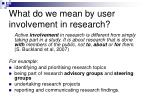 what do we mean by user involvement in research