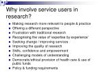 why involve service users in research