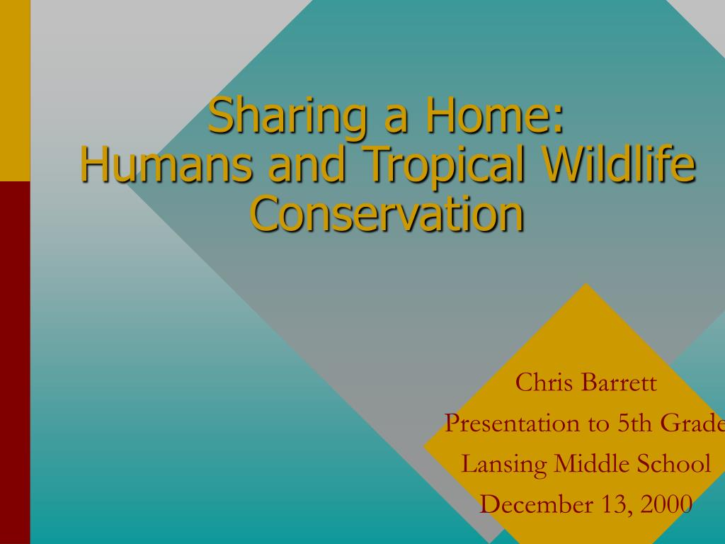 sharing a home humans and tropical wildlife conservation l.