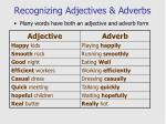 recognizing adjectives adverbs