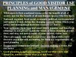 principles of good visitor use planning and management