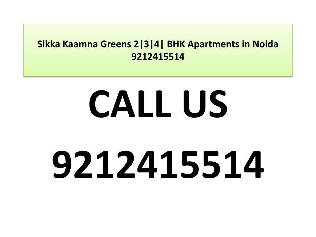 sikka kaamna greens 2 3 4 bhk apartments in noida 9212415514 l.