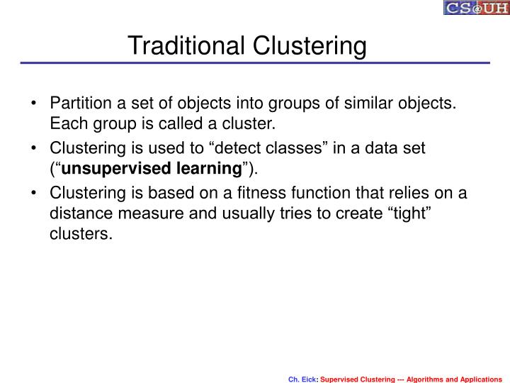 Traditional clustering