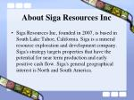 about siga resources inc