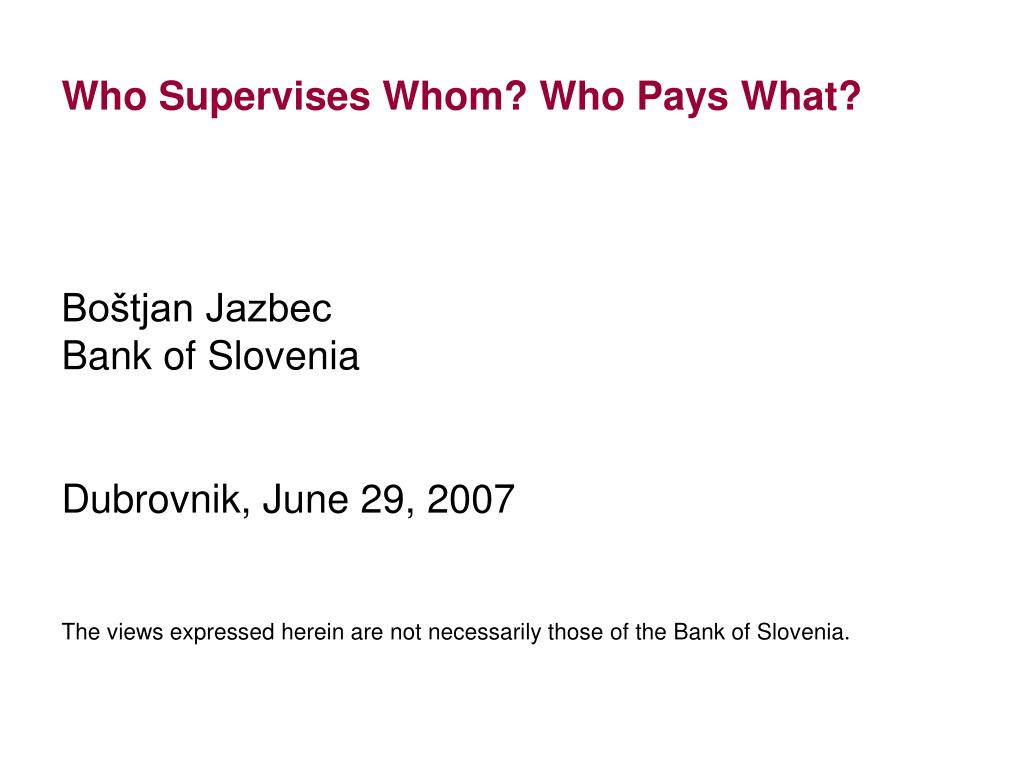 who supervises whom who pays what l.