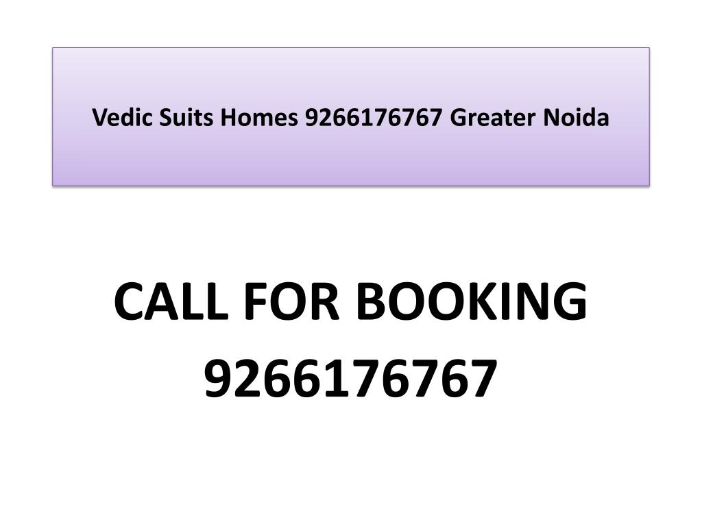 vedic suits homes 9266176767 greater noida l.