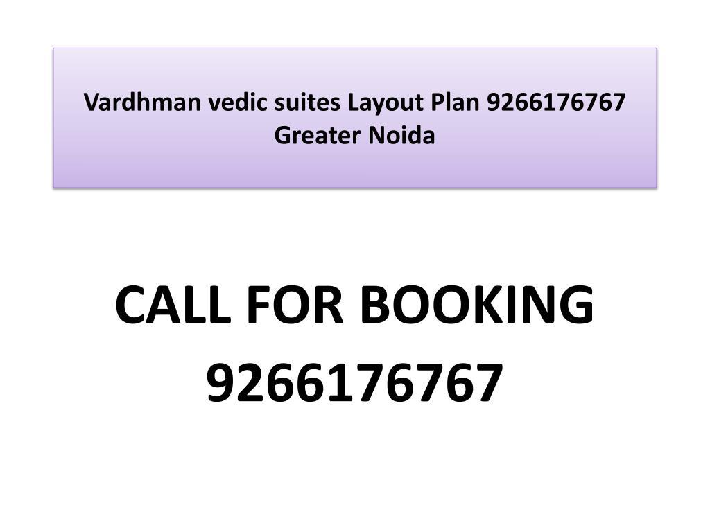 vardhman vedic suites layout plan 9266176767 greater noida l.