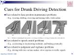 cues for drunk driving detection