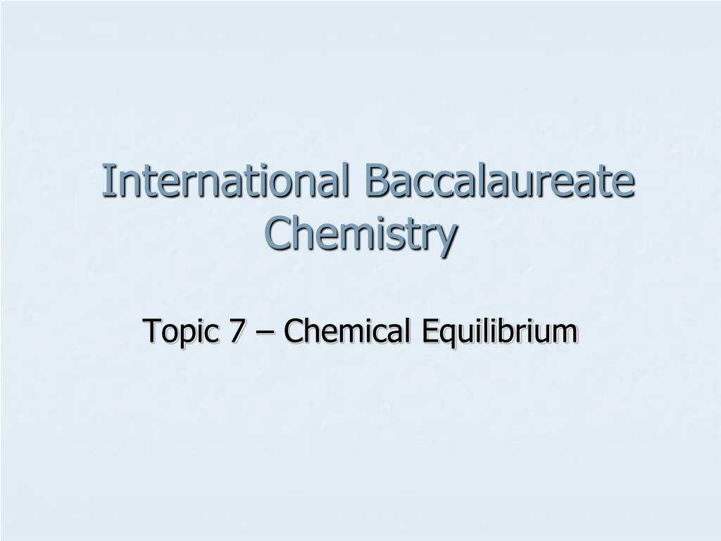 international baccalaureate chemistry l.