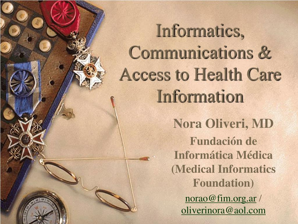 informatics communications access to health care information l.