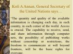 kofi a annan general secretary of the united nations says