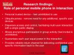research findings role of personal mobile phone in interaction