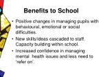 benefits to school