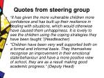 quotes from steering group