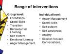 range of interventions