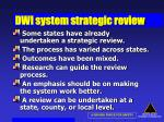 dwi system strategic review