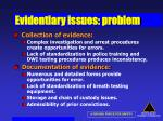 evidentiary issues problem