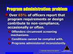 program administration problem