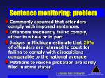 sentence monitoring problem