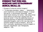 evidence that even non musicians have extraordinary musical recall 4