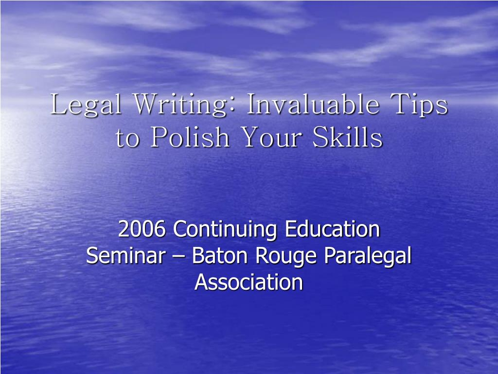 legal writing invaluable tips to polish your skills l.