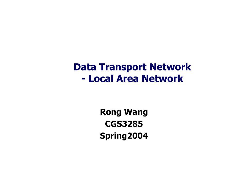 data transport network local area network l.
