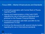 focus 2006 market infrastructures and standards