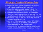 ringing a card not present sale