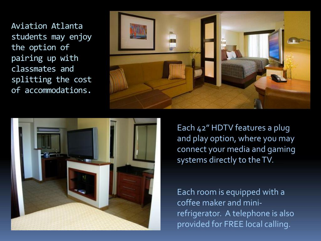 Aviation Atlanta students may enjoy the option of pairing up with classmates and splitting the cost of accommodations.