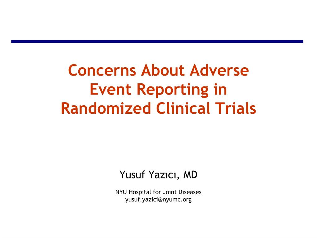 concerns about adverse event reporting in randomized clinical trials l.