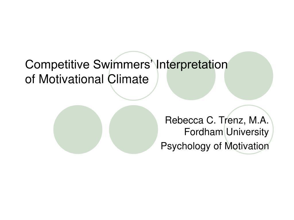 competitive swimmers interpretation of motivational climate l.