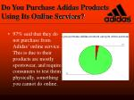do you purchase adidas products using its online services