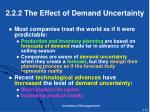 2 2 2 the effect of demand uncertainty