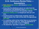 2 2 6 continuous review policy assumptions