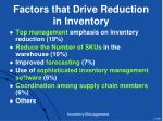 factors that drive reduction in inventory