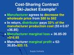cost sharing contract ski jacket example 1