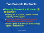 two possible contracts 1