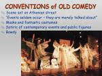 conventions of old comedy
