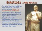 euripides c 480 406 bce