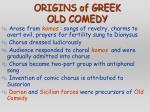 origins of greek old comedy