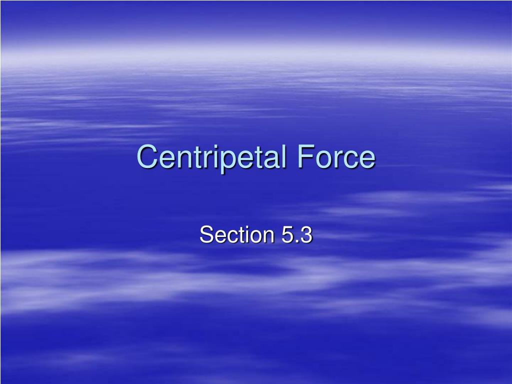 centripetal force l.