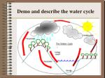 demo and describe the water cycle
