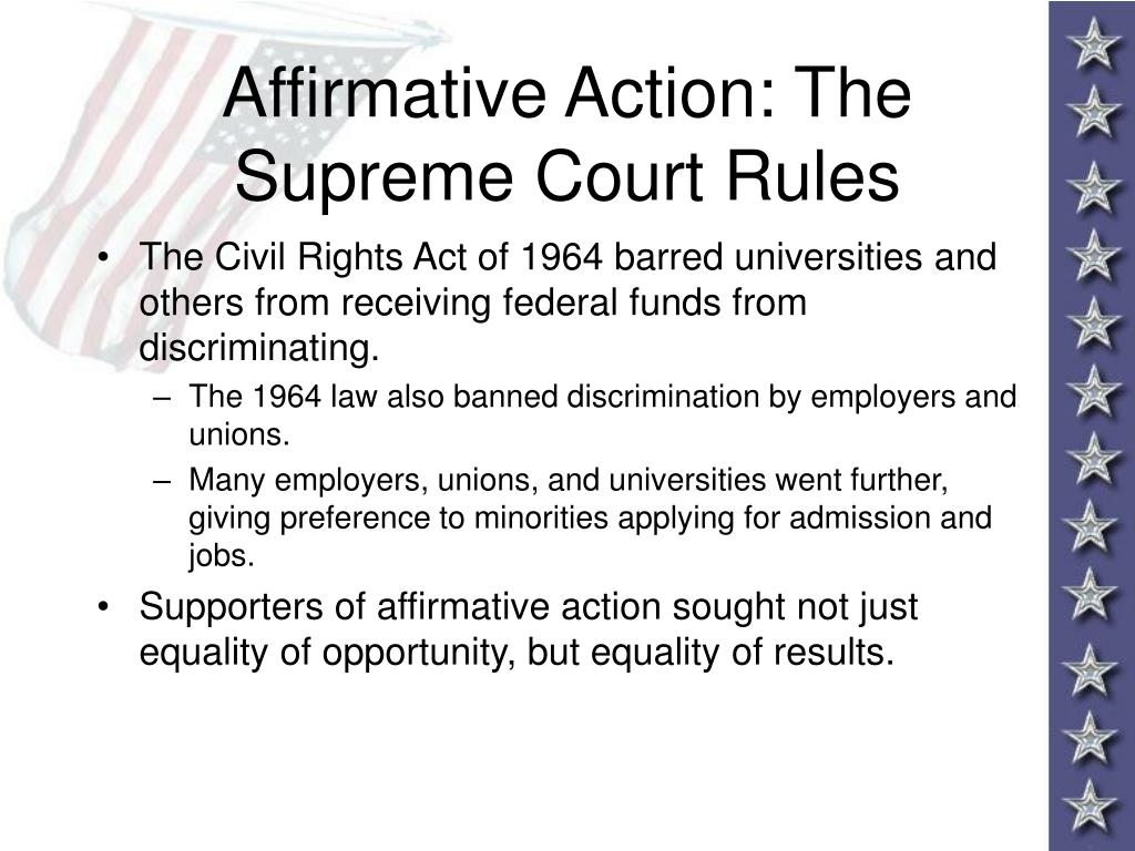 Affirmative Action: The Supreme Court Rules