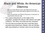 black and white an american dilemma50