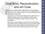 dred scott reconstruction and jim crow59
