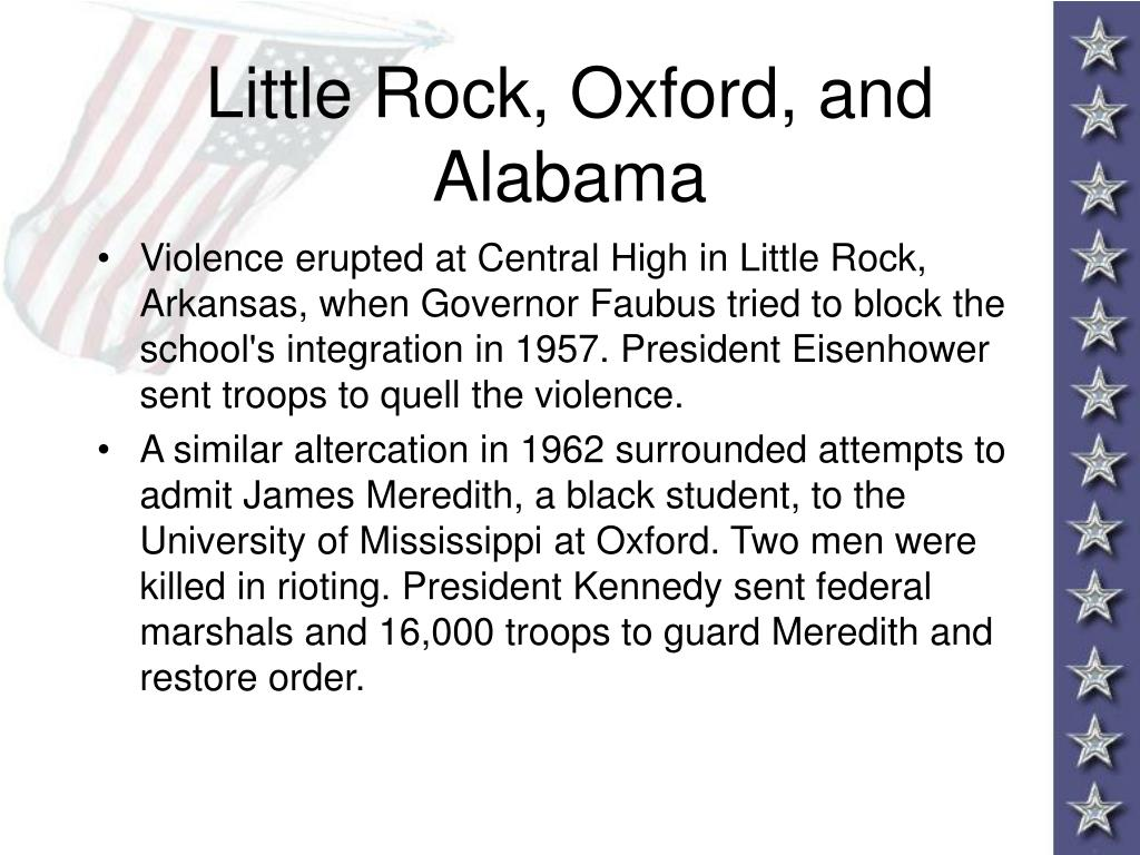 Little Rock, Oxford, and Alabama