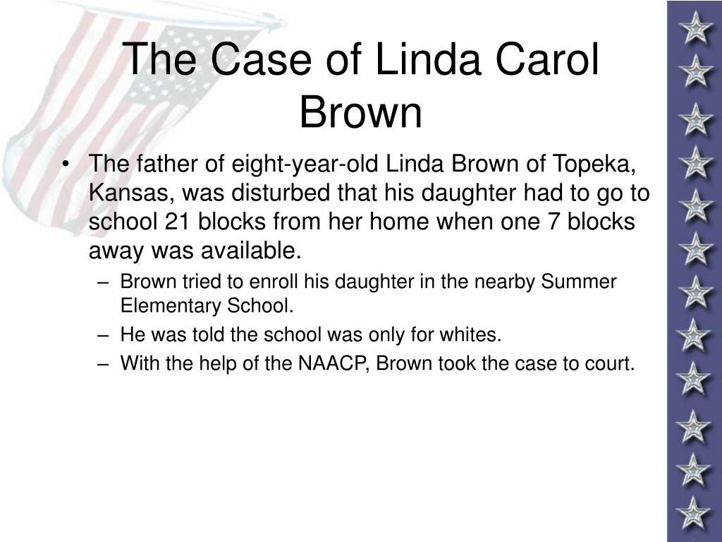 The Case of Linda Carol Brown