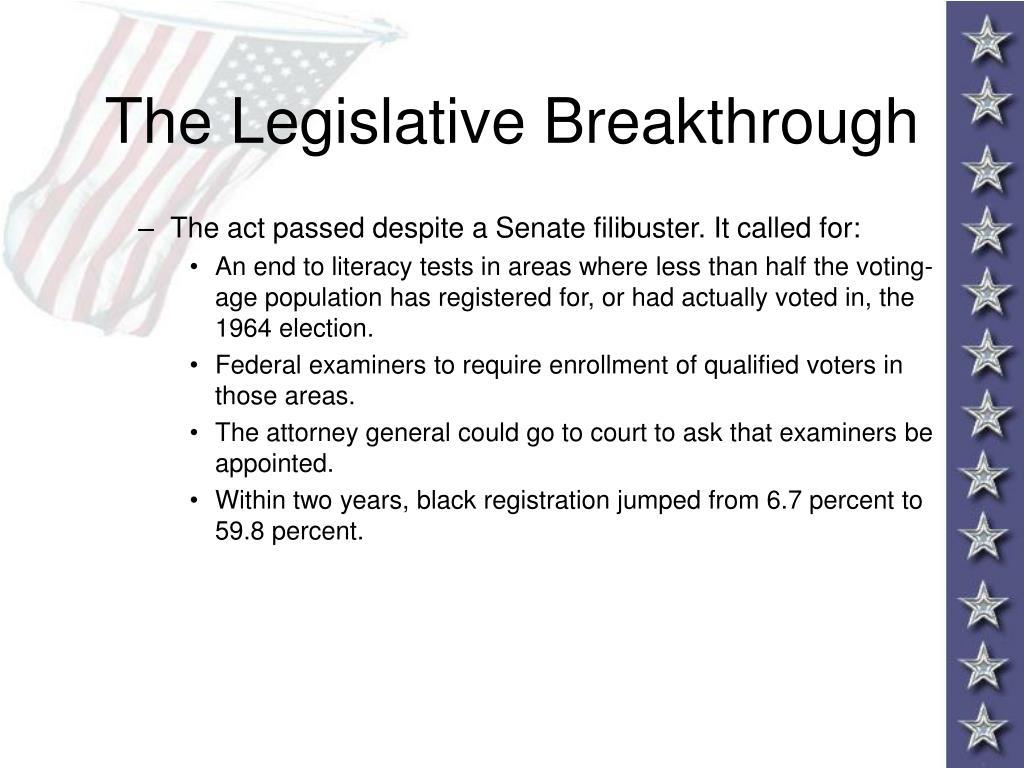 The Legislative Breakthrough
