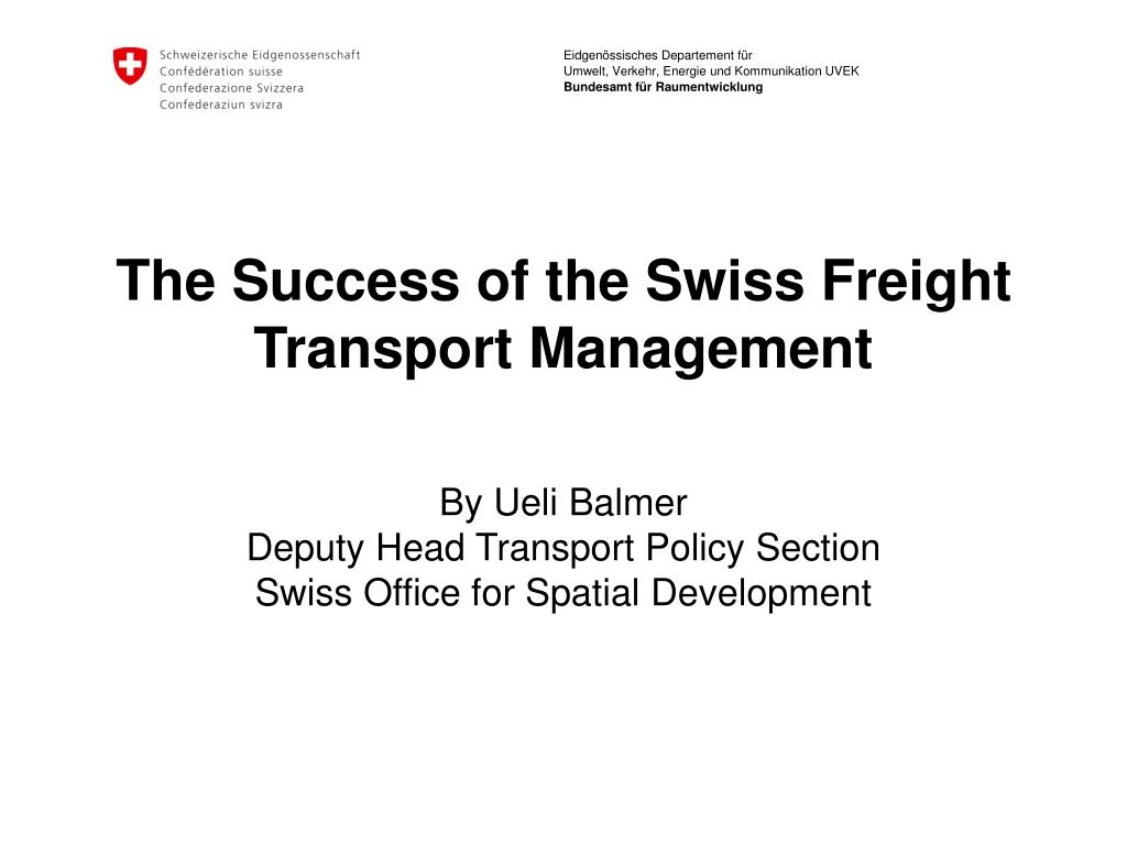 the success of the swiss freight transport management l.