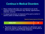 continua in medical disorders